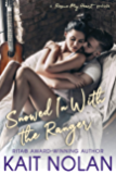 Snowed In With The Ranger: A Rescue My Heart Prelude (English Edition)