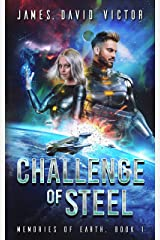 Challenge of Steel (Memories of Earth Book 1) Kindle Edition