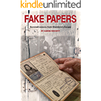 FAKE PAPERS: Survival Lessons from Grandma's Escape (English Edition)