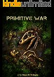 Primitive War