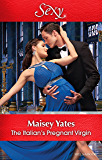 Mills & Boon : The Italian's Pregnant Virgin (Heirs Before Vows)
