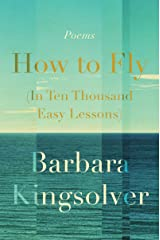 How to Fly (In Ten Thousand Easy Lessons): Poetry Kindle Edition