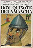 O Livro Apocrifo De Dom Quixote De La Mancha