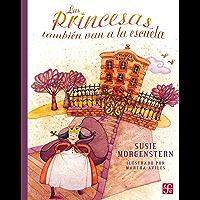 Las princesas también van a la escuela (A La Orilla Del Viento, 146)