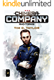 Chimera Company: Rho-Torkis. Issue 2.: A sci-fi adventure serial