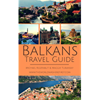 Balkans Travel Guide: Your essential guide book for travelling in the Balkans (English Edition)