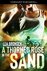 A Thorned Rose in the Sand