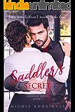 Saddler's Secret (Saddler Series Book 1)