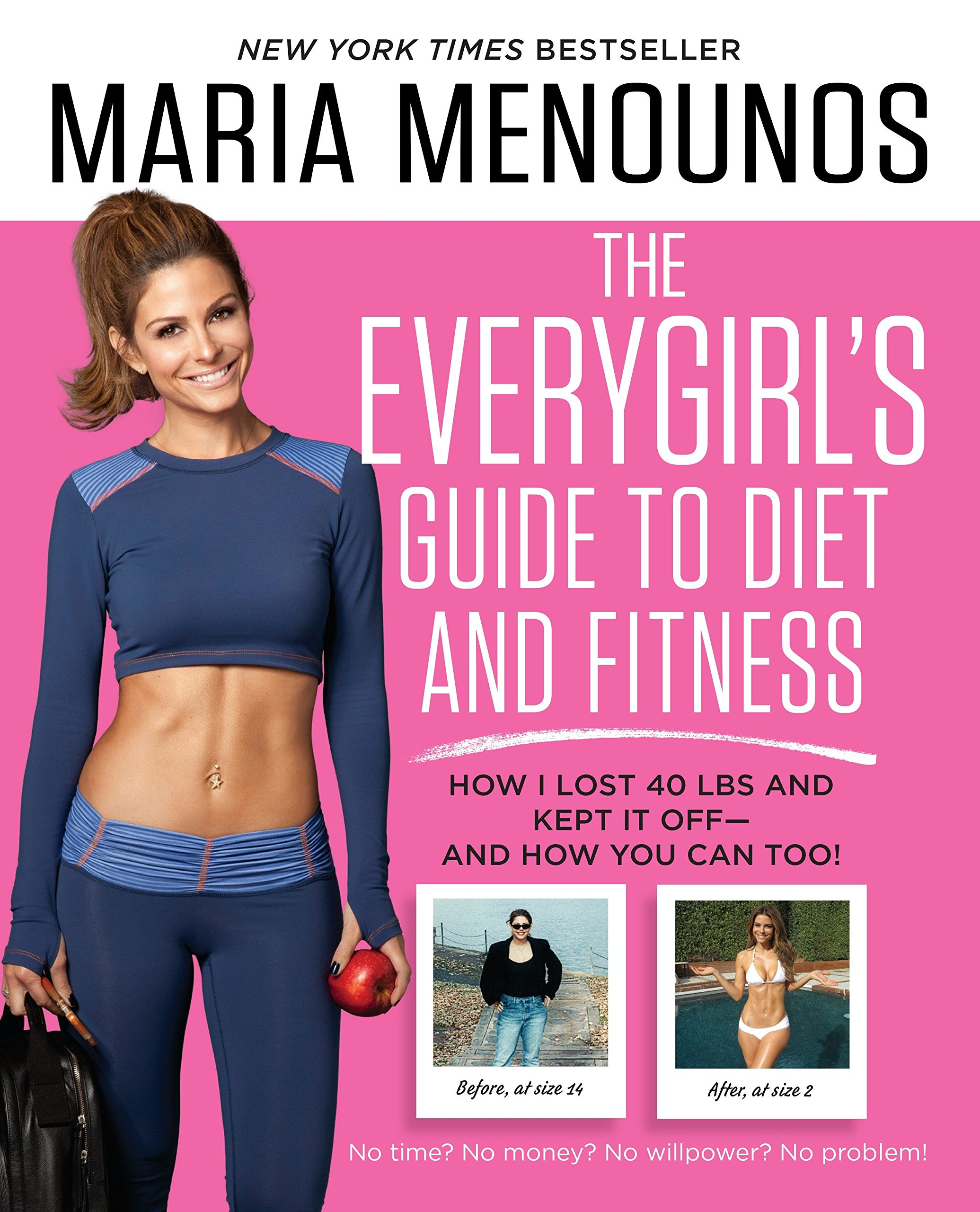 2f40a8e0879 The EveryGirl s Guide to Diet and Fitness  How I Lost 40 lbs and ...