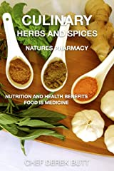 Culinary Herbs and Spices. : NATURES PHARMACY Kindle Edition
