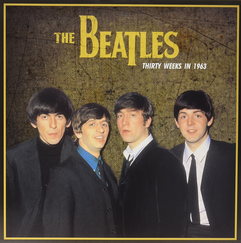 Thirty Weeks In 1963 Lp : The Beatles: Amazon.es: Música