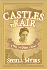 Castles in the Air: A Durant Family Saga Kindle Edition