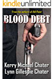 Blood Debt (A Jesse Fortune/Thomas Kelly Thriller Book 2)