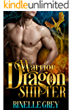 Warrior Dragon Shifter (Return of the Dragons Book 6)