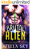 Brutal Alien (A Sci Fi Alien Abduction Romance) (Vithohn Warriors)