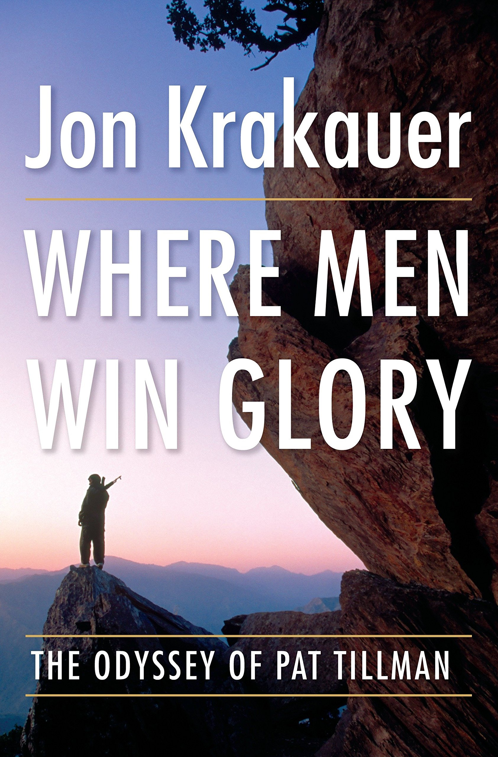 Where Men Win Glory: The Odyssey of Pat Tillman book cover