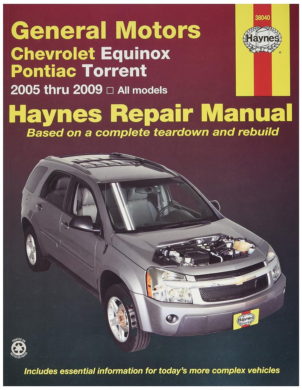 Amazon.com: Haynes Chevrolet Equinox (2005 thru 2009) and Pontiac Torrent  (2006 thru 2009) Haynes Repair Manual (38040): Automotive