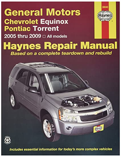 amazon com haynes chevrolet equinox 2005 thru 2009 and pontiac rh amazon com 2005 chevy uplander repair manual pdf 2005 chevrolet uplander repair manual
