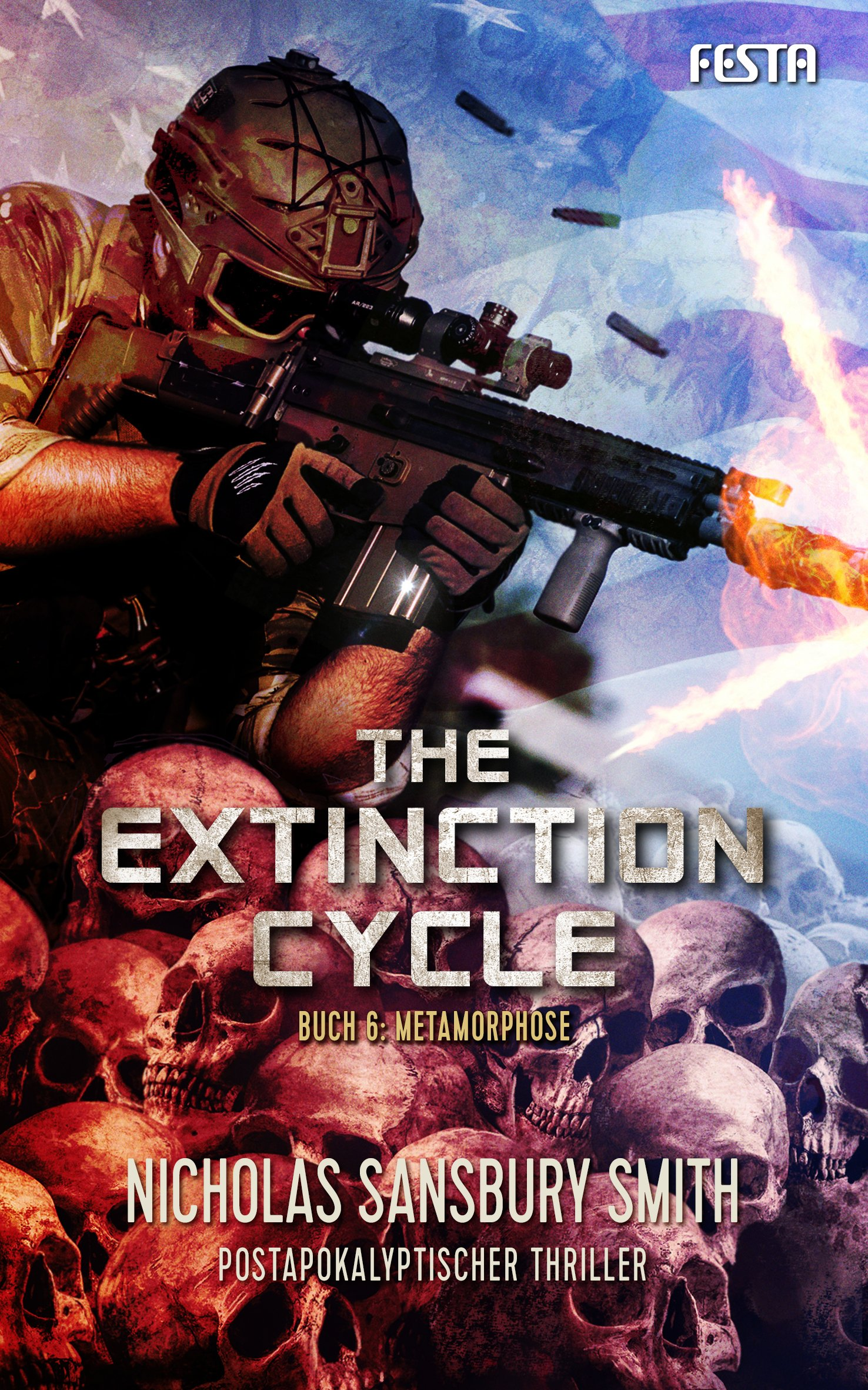 The Extinction Cycle - Buch 6: Metamorphose: Thriller