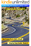 Circular Curves (Surveying Mathematics Made Simple Book 4)