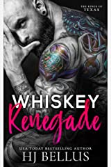 Whiskey Renegade (The Kings of Texas Book 2) Kindle Edition