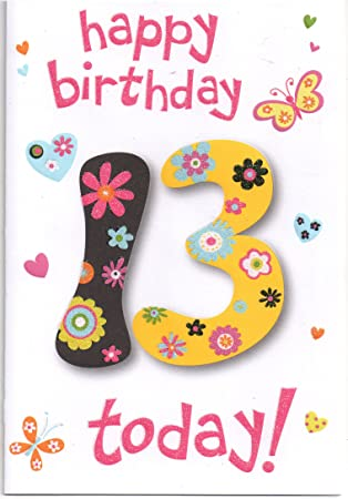 Thirteen 13 Year Old Girl Birthday Card