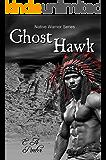 Ghost Hawk (Native Warrior Series)