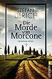 Die Morde von Morcone: Toskana-Krimi (Ullstein Belletristik)