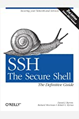 SSH, The Secure Shell: The Definitive Guide: The Definitive Guide Kindle Edition