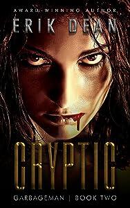 Cryptic (Garbageman Book 2)