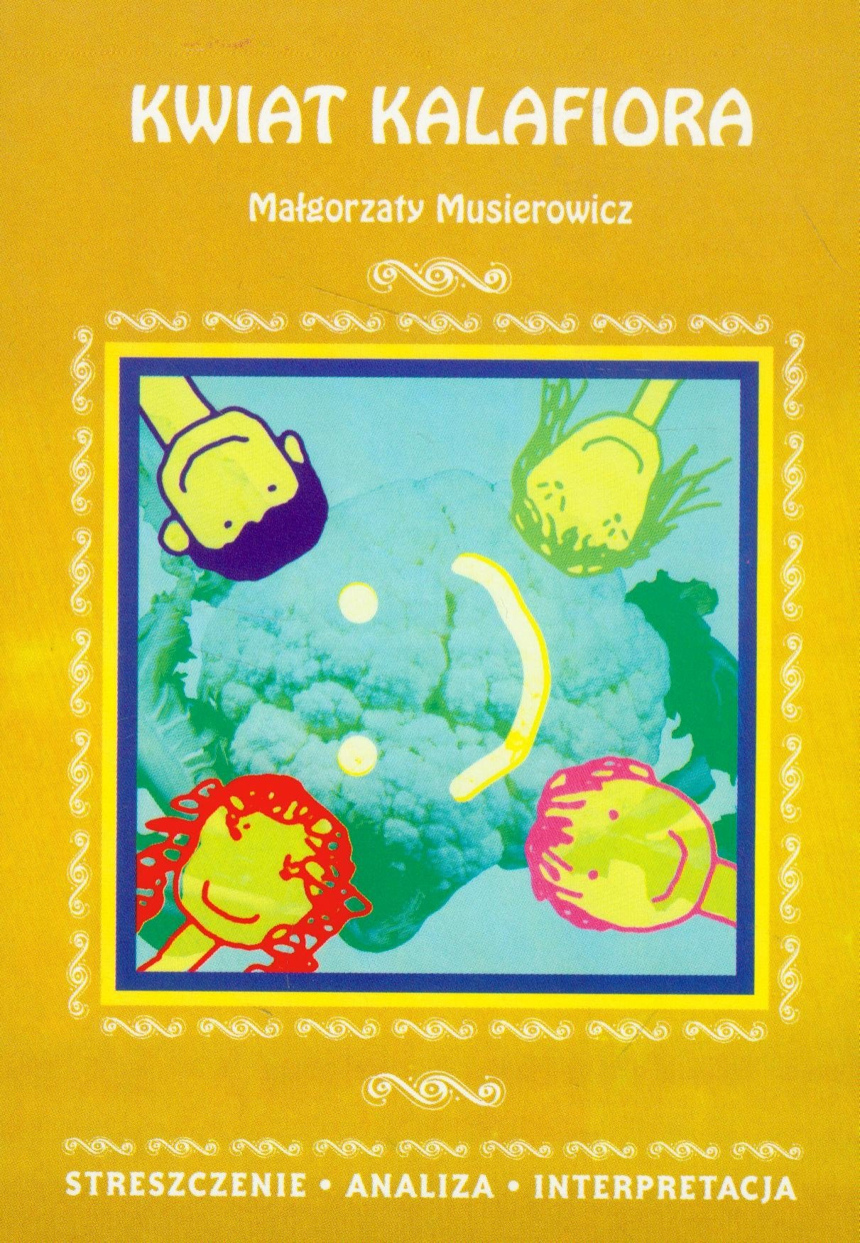 Kwiat Kalafiora Streszczenie Analiza Interpretacja Amazon