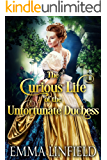 The Curious Life of the Unfortunate Duchess: A Historical Regency Romance Novel