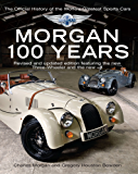 Morgan: 100 Years - The Official History of the World's Greatest Sports Car