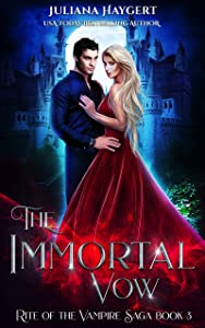 The Immortal Vow (Rite of the Vampire Book 3)
