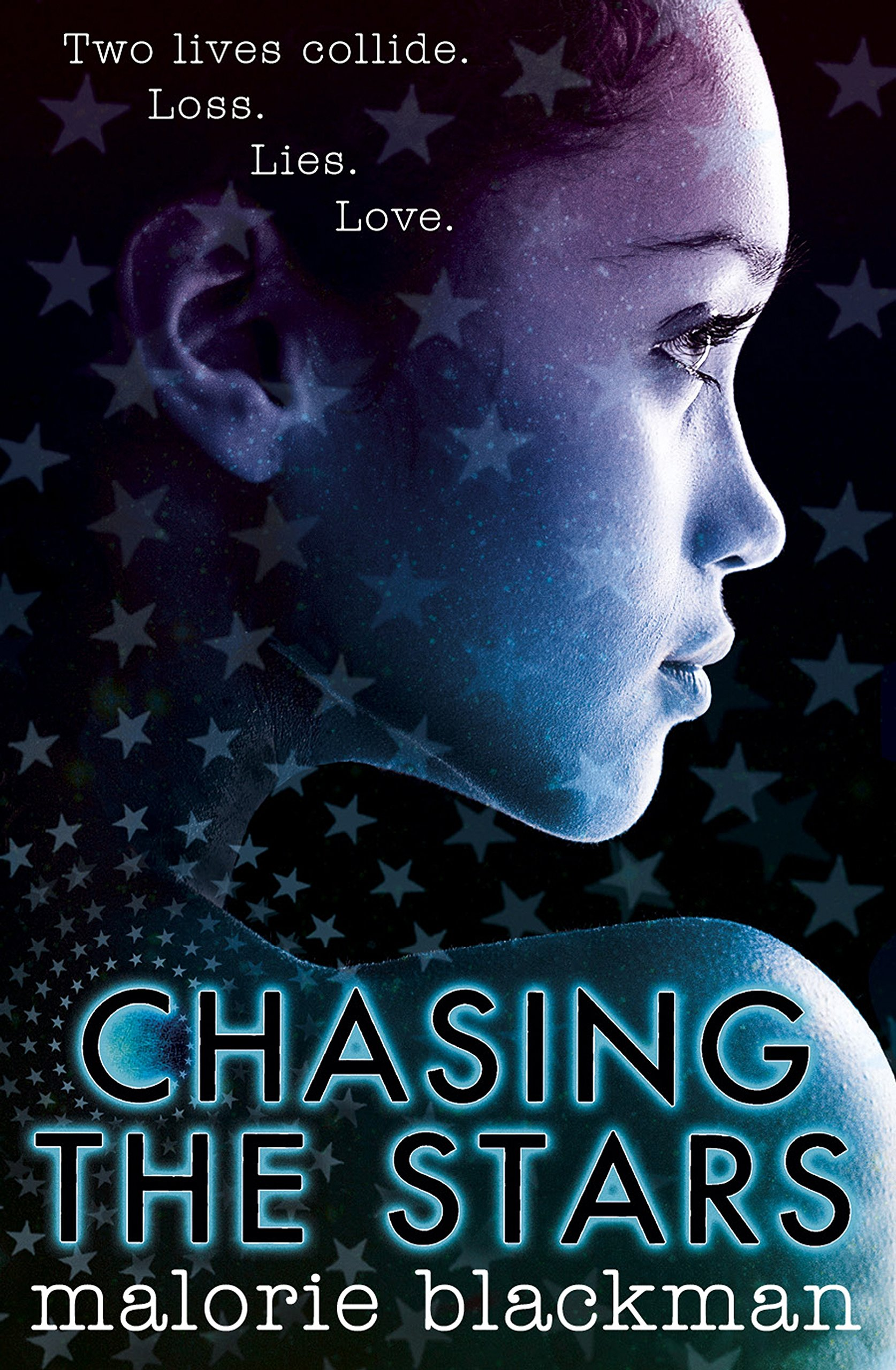 Chasing the Stars: Amazon.co.uk: Blackman, Malorie: 9780857531414 ...