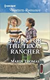 Twins for the Texas Rancher (Cowboys of Stampede, Texas)