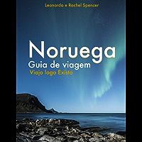 Dicas de viagem da Noruega: Viajo logo Existo