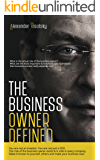 The Business Owner Defined: A Job Description for the Business Owner