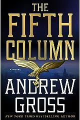 The Fifth Column: A Novel Kindle Edition