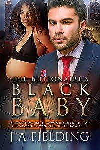 The Billionaire's Black Baby : BWWM Romance (Black Baby Trilogy  Book 1)