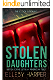 Stolen Daughters (British Crime with an American Twist Book 2)