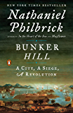 Bunker Hill: A City, A Siege, A Revolution (The American Revolution Series Book 1)