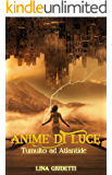 Tumulto ad Atlantide (Anime di Luce)