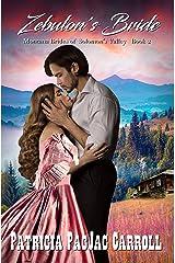 Zebulon's Bride: Montana Brides of Solomon's Valley (Book 2) (Grandma's Wedding Quilts 7) Kindle Edition