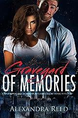 Graveyard of Memories Kindle Edition