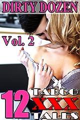 Dirty Dozen 2 (12 Taboo XXX Tales) Kindle Edition