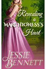 Revealing A Marchioness's Heart Kindle Edition