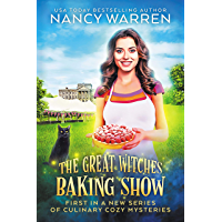 The Great Witches Baking Show: A culinary cozy mystery (English Edition)