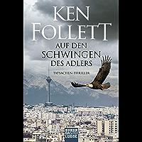Auf den Schwingen des Adlers: Roman (German Edition)