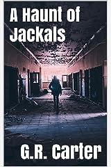 A Haunt of Jackals Kindle Edition